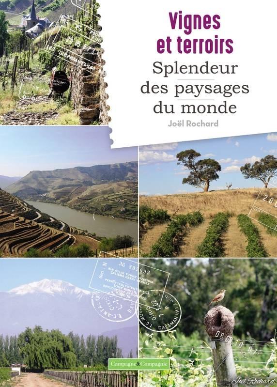 New book : « Vignes et terroirs : splendeur des paysages du monde »
